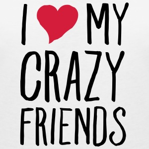 I (Heart) My Crazy Friends T-shirts - Dame-T-shirt med V-udskæring