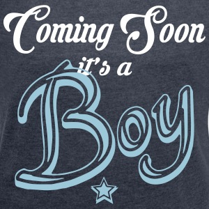 Coming Soon - It's A Boy T-Shirts - Women's T-shirt with rolled up sleeves