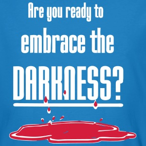 Embrace the Darkness T-Shirts - Men's Organic T-shirt
