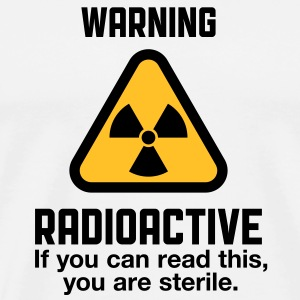 Attention: Radioactivité Tee shirts - T-shirt Premium Homme