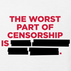 The worst thing about censorship is ... Shirts - Kids' Organic T-shirt