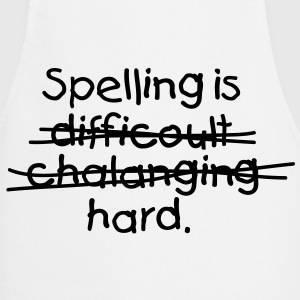 Spelling is damn hard!  Aprons - Cooking Apron