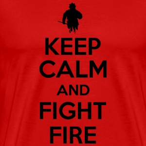Keep calm and fight fire Camisetas - Camiseta premium hombre