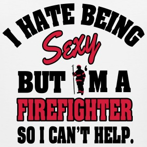 I hat being sexy, but I'm a firefighter... Tank Tops - Herre Premium tanktop