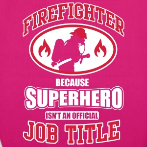 Firefighter. Because superhero isn't a job title Borse & zaini - Borsa ecologica in tessuto