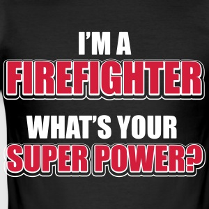 I'm a firefighter. What's your superpower T-Shirts - Männer Slim Fit T-Shirt