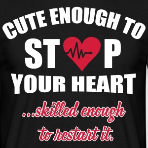 Cute enought to stop your heart - Paramedic T-skjorter - T-skjorte for menn