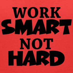 Work smart, not hard Tee shirts - T-shirt col V Femme
