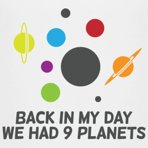 Back then we had 9 planets! Shirts - Kids' Premium T-Shirt