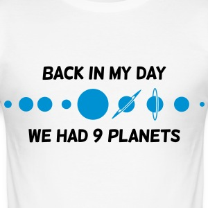 Back then we had 9 planets! T-Shirts - Men's Slim Fit T-Shirt