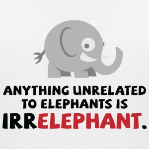 Only elephants are not Irr Elephant! T-Shirts - Women's V-Neck T-Shirt