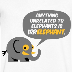 Only elephants are not Irr Elephant! T-Shirts - Men's V-Neck T-Shirt