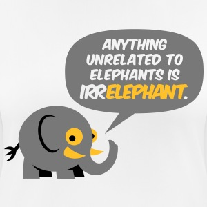 Only elephants are not Irr Elephant! T-Shirts - Women's Breathable T-Shirt