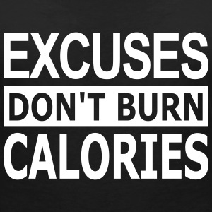 Excuses dont Burn Calories - Frauen T-Shirt mit V-Ausschnitt