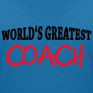 World's greatest Coach T-shirts - Vrouwen T-shirt met V-hals