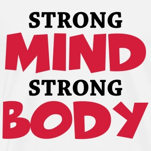 Strong Mind - Strong Body T-skjorter - Premium T-skjorte for menn