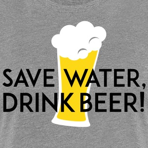 save water drink beer T-Shirts - Frauen Premium T-Shirt