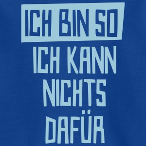 ich bin so  - Teenager T-Shirt