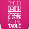Time to drink champagne and dance on the table Taschen & Rucksäcke - Bio-Stoffbeutel