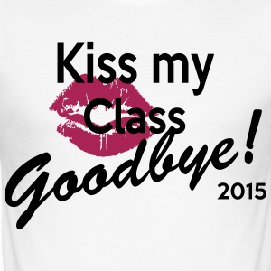 kiss my class good bye T-Shirts - Men's Slim Fit T-Shirt
