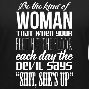 The devil says: shit, she's up T-Shirts - Women's V-Neck T-Shirt