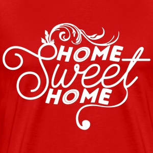 Home sweet home T-Shirts - Men's Premium T-Shirt