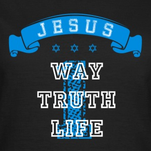 One Way Truth Life T-Shirts - Frauen T-Shirt