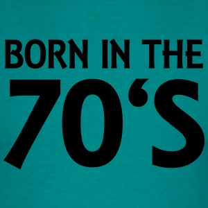 Born in the 70's Tee shirts - T-shirt Homme