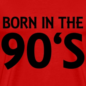 Born in the 90's T-Shirts - Men's Premium T-Shirt