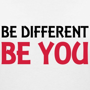 Be different - be you Tee shirts - T-shirt col V Femme