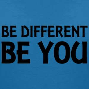 Be different - be you T-shirts - Vrouwen T-shirt met V-hals