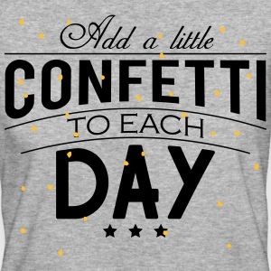 Add a little Confetti to each day Tee shirts - T-shirt Bio Femme