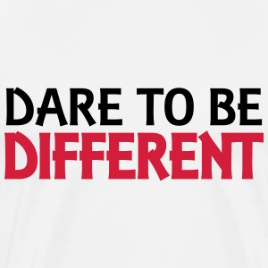 Dare to be different T-skjorter - Premium T-skjorte for menn