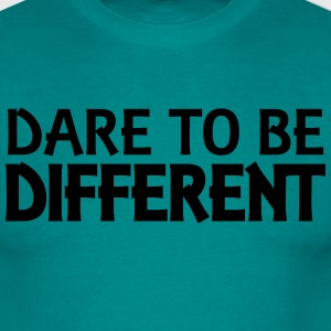 Dare to be different T-skjorter - T-skjorte for menn