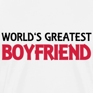 World's greatest boyfriend T-Shirts - Männer Premium T-Shirt