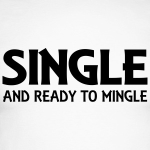 Single and ready to mingle Maglie a manica lunga - Maglia da baseball a manica lunga da uomo