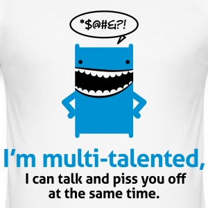 I am an all-rounder. I can talk and annoy T-Shirts - Men's Slim Fit T-Shirt