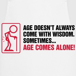 With age comes mostly only age  Aprons - Cooking Apron