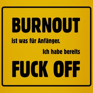 Burnout - Fuck off - Tasse einfarbig