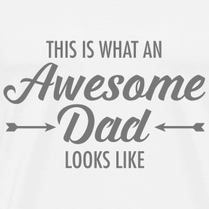 This Is What AN Awesome Dad Looks Like T-shirts - Premium-T-shirt herr