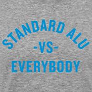 Motiv ~ T-Shirt Alu vs Everybody/men
