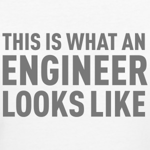 This Is What An Engineer Looks Like T-Shirts - Women's Organic T-shirt