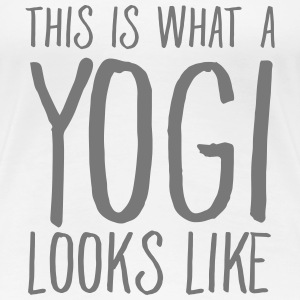 This Is What A Yogi Looks Like T-shirts - Dame premium T-shirt