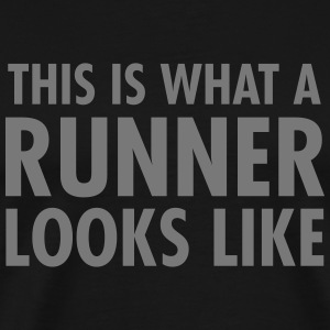 This Is What A Runner Looks Like T-Shirts - Men's Premium T-Shirt