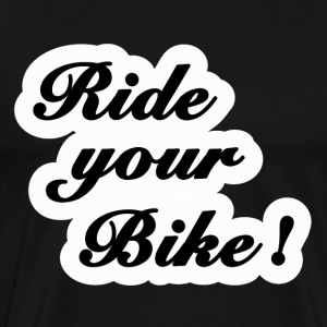 ride your bike T-skjorter - Premium T-skjorte for menn