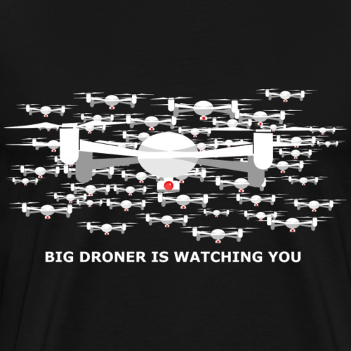 big drone is watching you