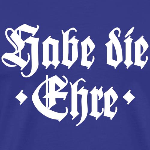 Habe die Ehre Bayern Spruch