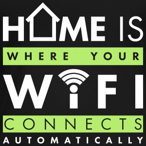Home is where your wifi connects automatically T-Shirts - Frauen Premium T-Shirt