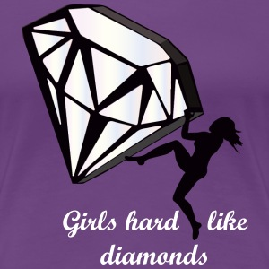 Girls - Hard like diamonds - Frauen Premium T-Shirt