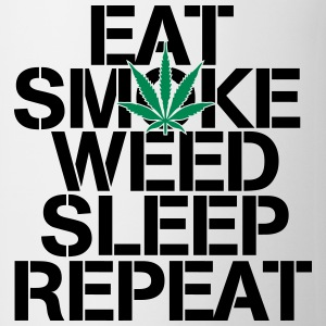 EAT SMOKE WEED SLEEP REPEAT Tassen & Zubehör - Tasse